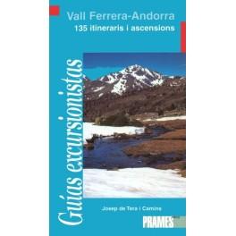 Vall Ferrera - Andorra. 135 itineraris i ascensions