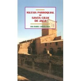 Iglesia parroquial de Santa Cilia de Jaca