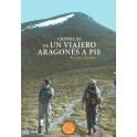 Crónicas de un viajero aragonés a pie
